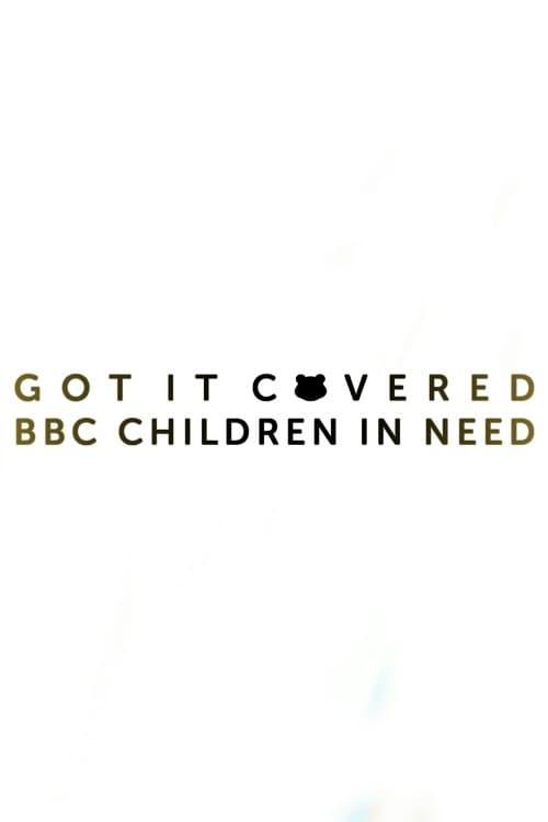 Película Children In Need 2019: Got It Covered Doblada En Español