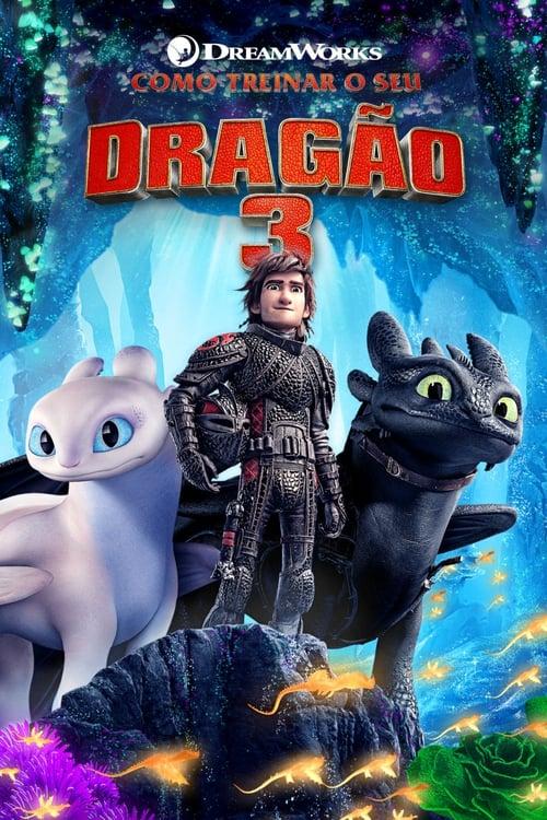 Assistir Como Treinar o Seu Dragão 3 - HD 720p Dublado Online Grátis HD