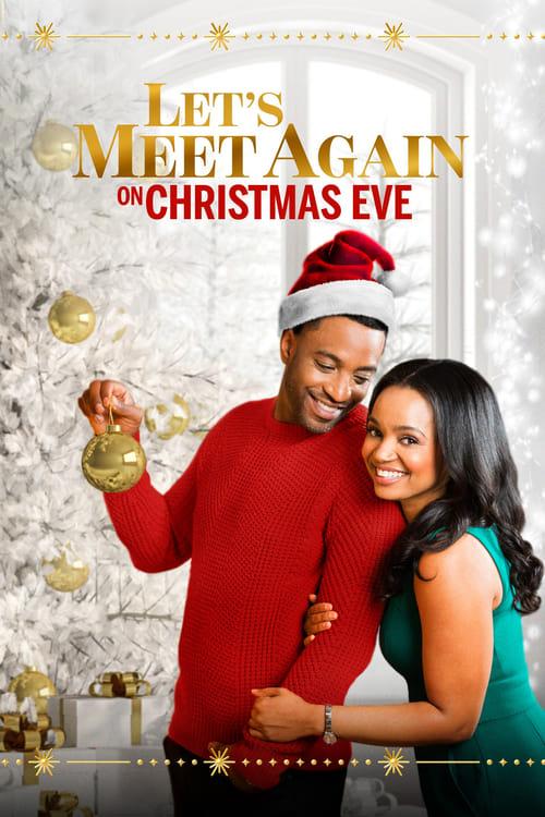 Let's Meet Again on Christmas Eve (2020)