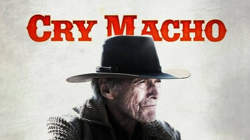 Cry Macho - A story of being lost... and found. - Azwaad Movie Database