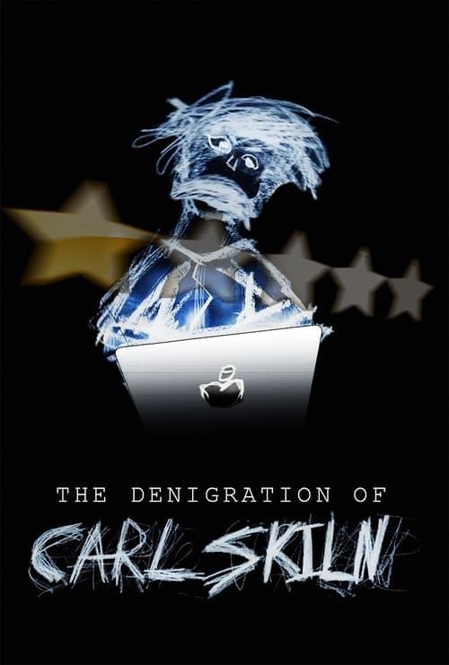 The Denigration of Carl Skiln