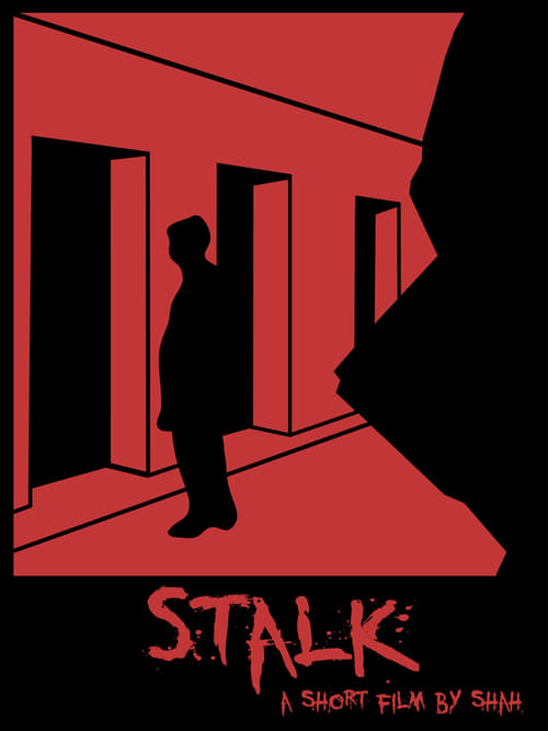 Stalk - A Short Film