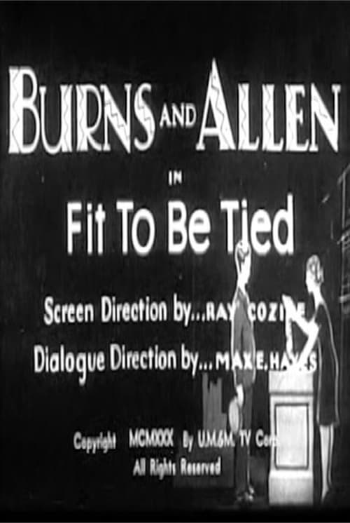 Fit to be Tied (1930)