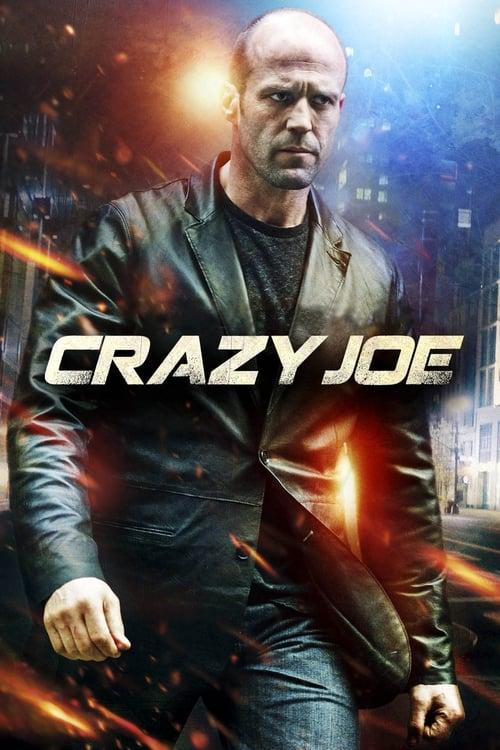 [720p] Crazy Joe (2013) streaming vf