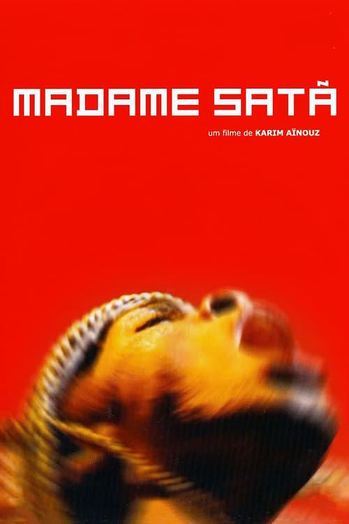 Madame Satan Film en Streaming Entier