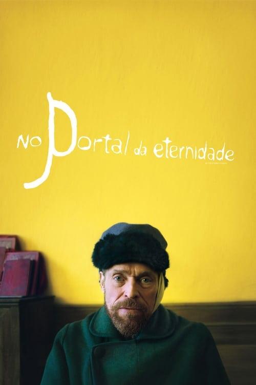 Assistir No Portal da Eternidade - HD 720p Dublado Online Grátis HD