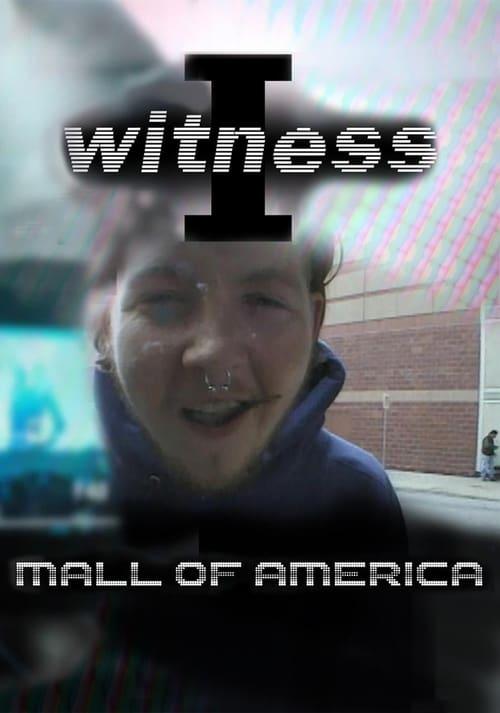 I Witness: Mall of America