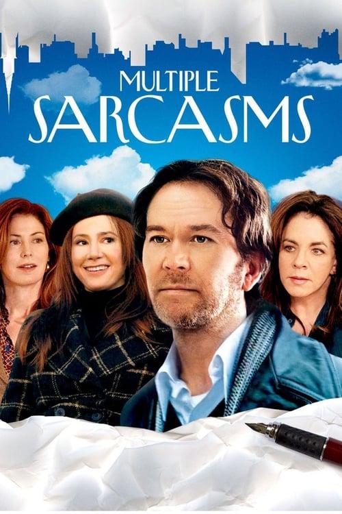 Multiple Sarcasms (2010)