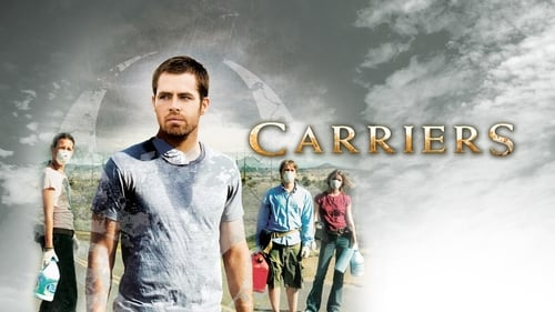 Carriers - The rules are simple. You break them, you die... - Azwaad Movie Database
