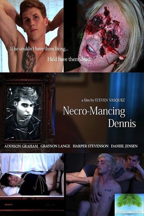 Película Necro-Mancing Dennis Completamente Gratis