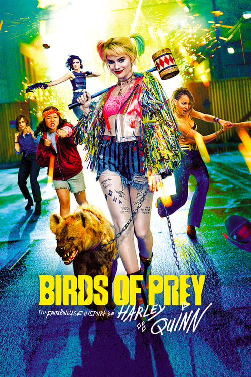 [FR] Birds of Prey et la fantabuleuse histoire de Harley Quinn (2020) streaming vf