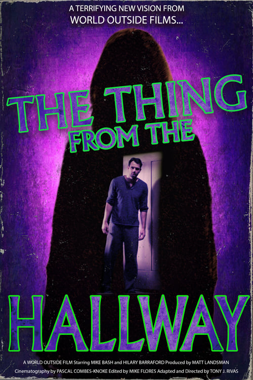Mira La Película The Thing From The Hallway En Español En Línea