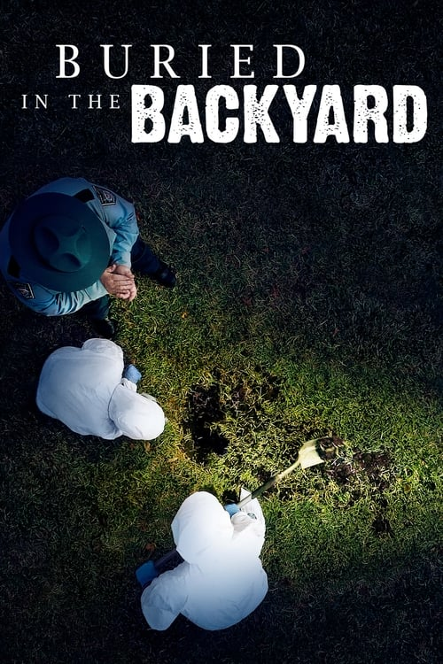 Buried In The Backyard (2018)