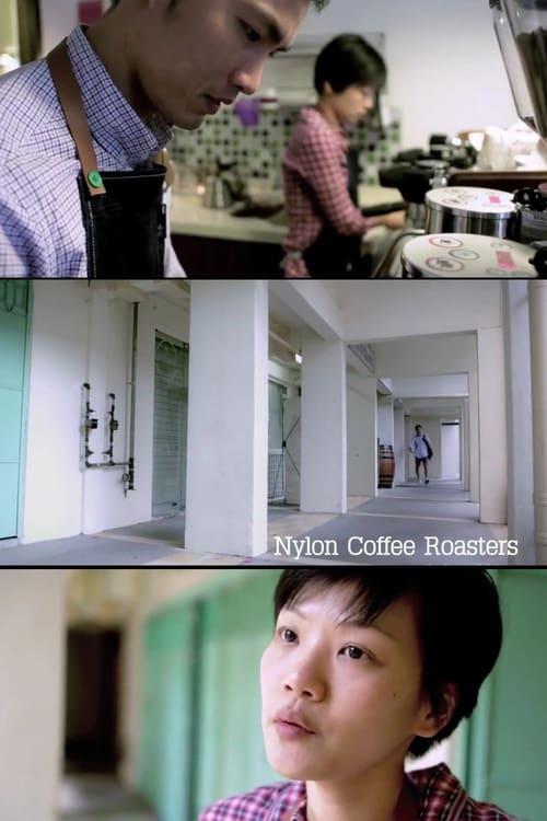 Ver pelicula Nylon Coffee Roasters Online