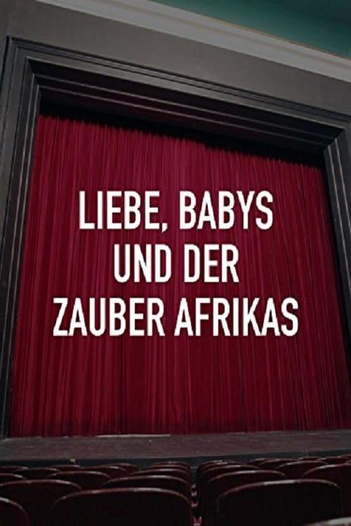 Mira Liebe, Babys und der Zauber Afrikas Con Subtítulos