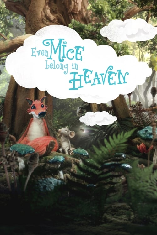 Even Mice Belong in Heaven English Full Movier