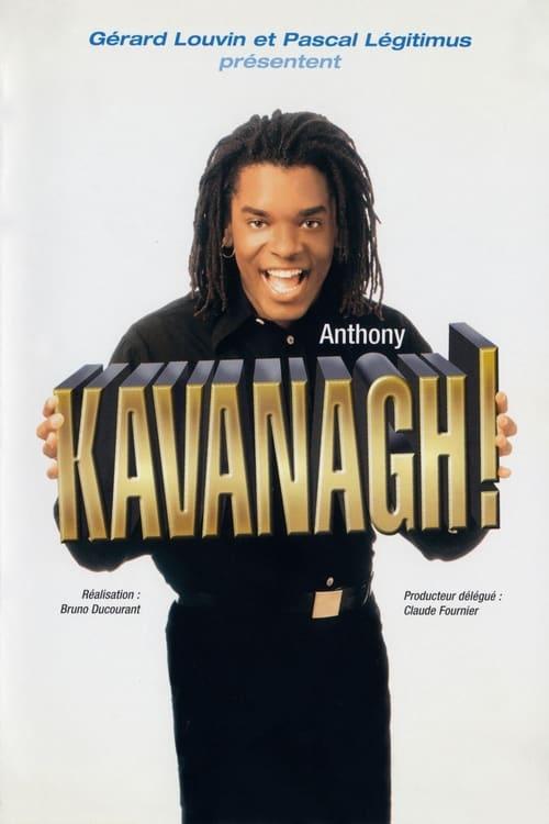 Anthony Kavanagh - Kavanagh ! (1995)