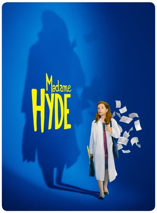 Regarder  ↑ Madame Hyde Film en Streaming HD