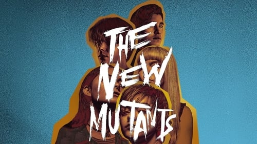 The New Mutants - It's time to face your demons - Azwaad Movie Database