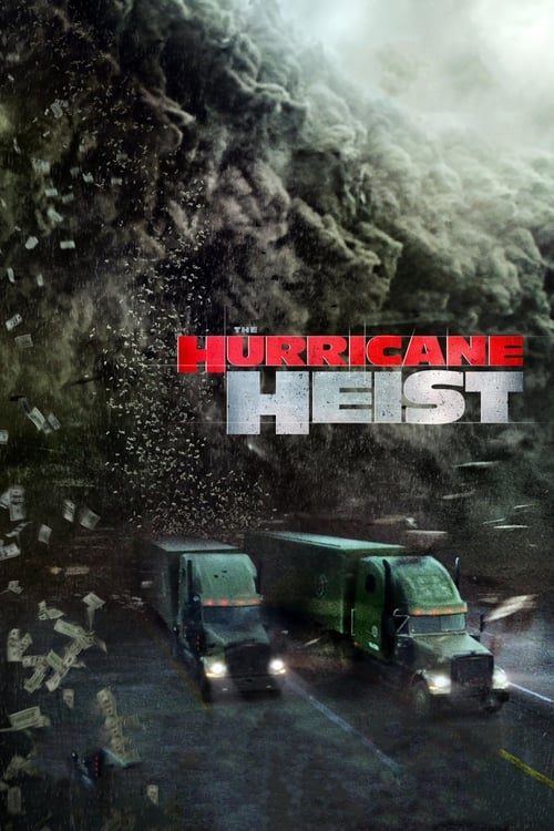 Poster for The Hurricane Heist