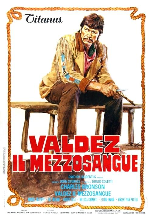 Valdez, il mezzosangue