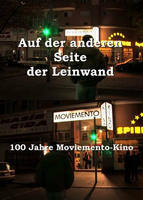 Baixar Filme Auf der anderen Seite der Leinwand - 100 Jahre Moviemento Cinema Gratuitamente