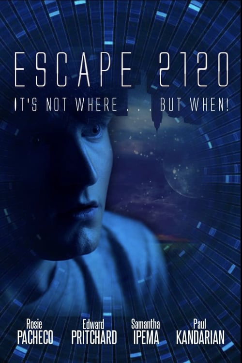 Escape 2120 Poster