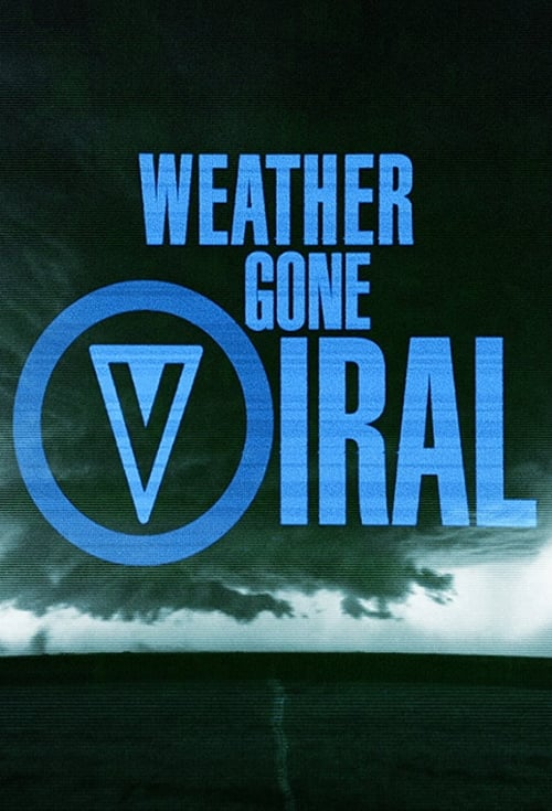 Weather Gone Viral (2015)