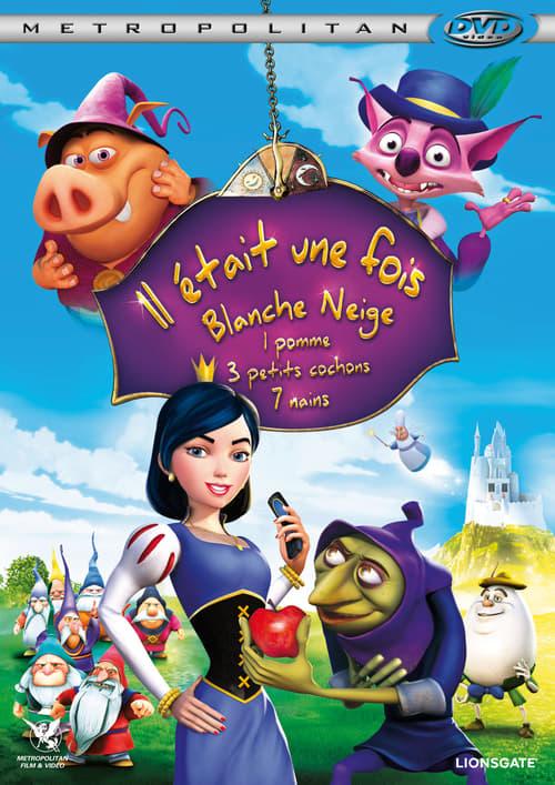 [1080p] Il était une fois Blanche Neige, 1 pomme, 3 petits cochons, 7 nains (2009) streaming fr