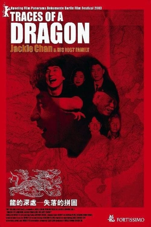 Traces of a Dragon: Jackie Chan & His Lost Family