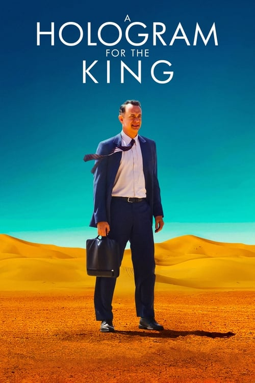 Watch A Hologram for the King (2016) Best Quality Movie