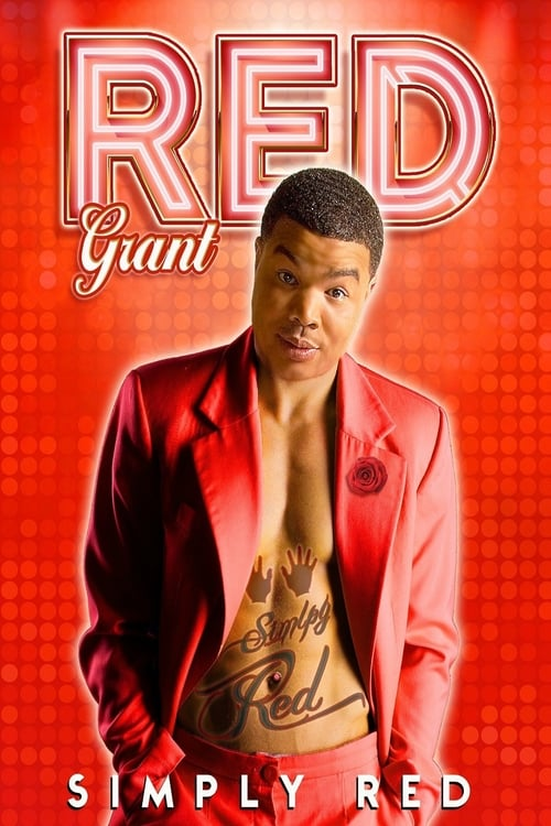 Largescale poster for Red Grant: Simply Red