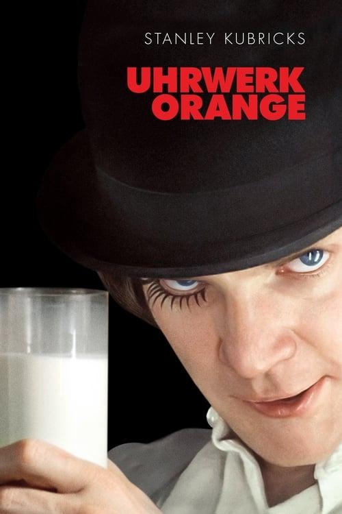 Uhrwerk Orange Ganzer Film