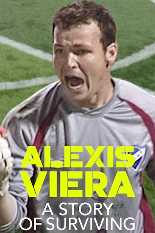 Poster von Alexis Viera: A Story of Surviving