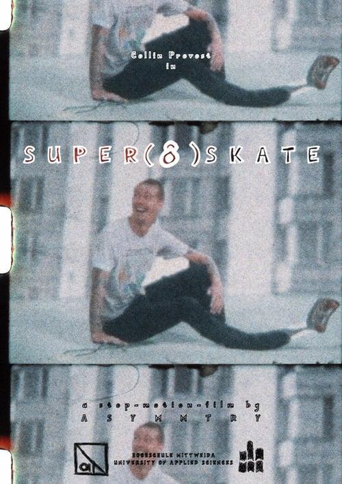 Super (8) Skate Where