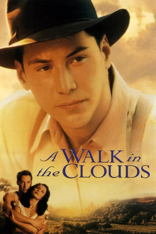 Download A Walk in the Clouds (1995) Full Movie