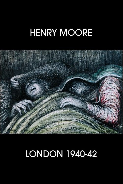 Assistir Henry Moore: London 1940-42 Em Boa Qualidade