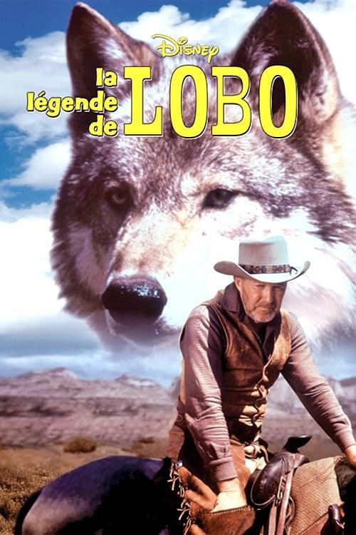 Regarder Le Film La légende de Lobo En Bonne Qualité Hd