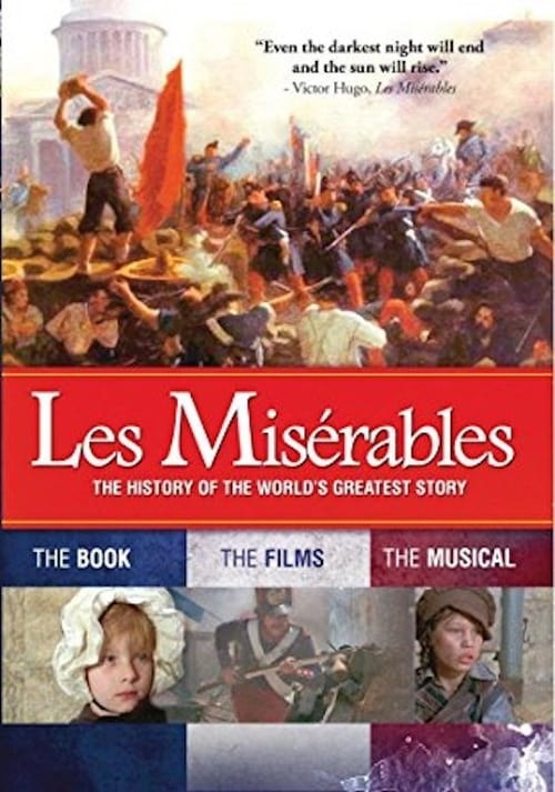 Les Miserables: The History of The World's Greatest Story (2013)