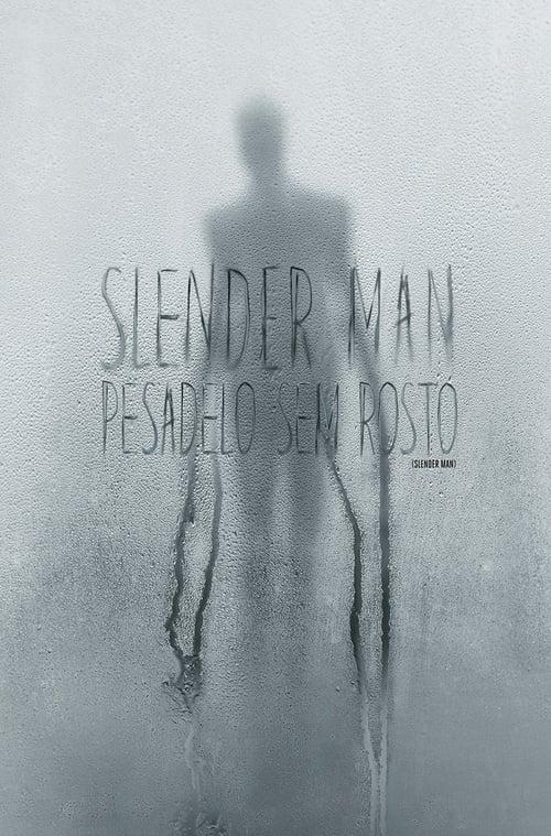 Assistir Slender Man: Pesadelo Sem Rosto
