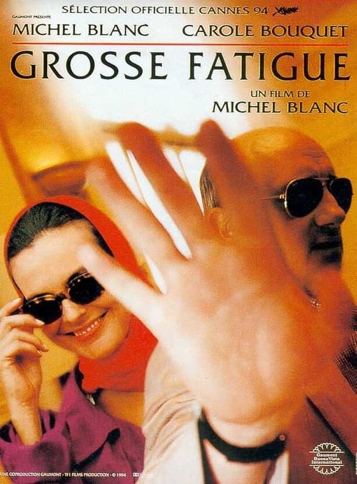 Grosse fatigue (1994)