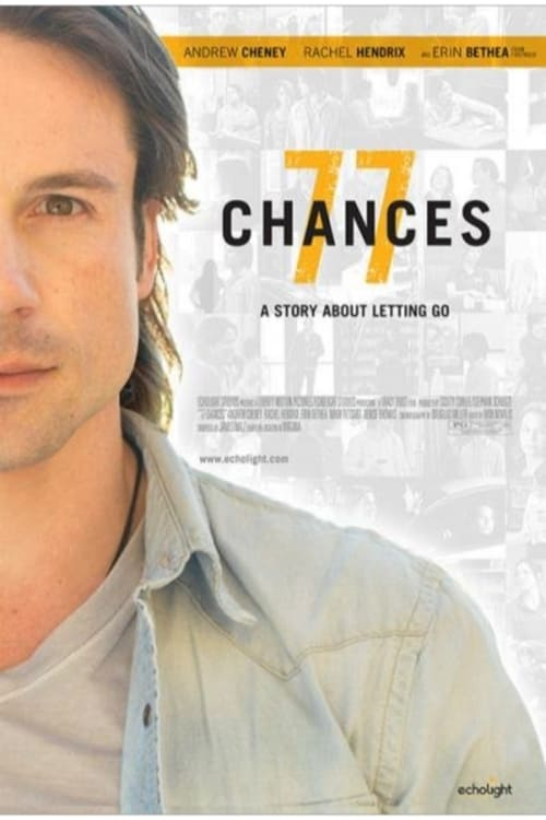 Filme 77 Chances: A Story About Letting Go Completo