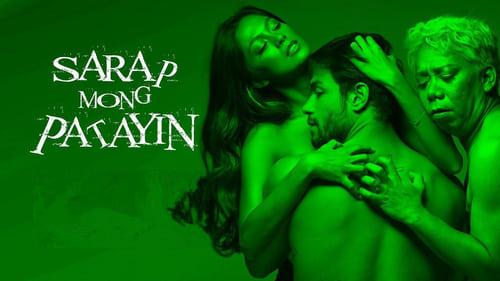 Download Sarap Mong Patayin