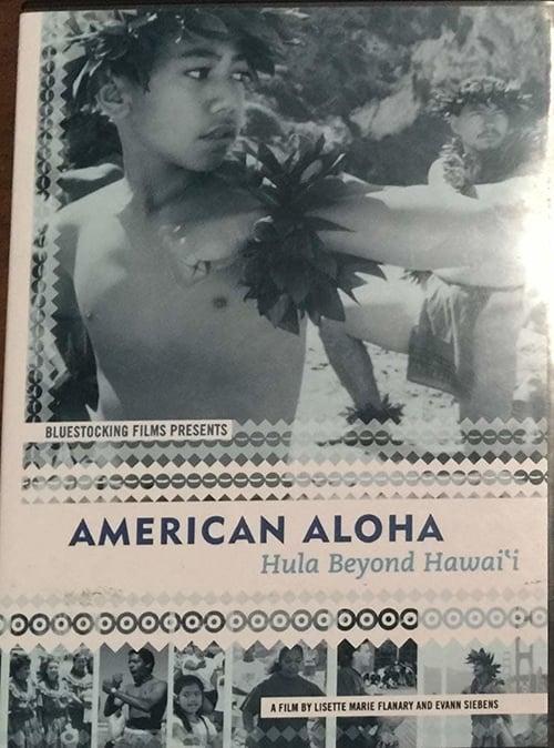 American Aloha: Hula Beyond Hawai'i (2003)