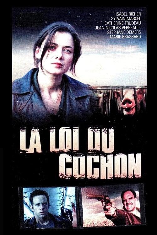 La loi du cochon (2001)