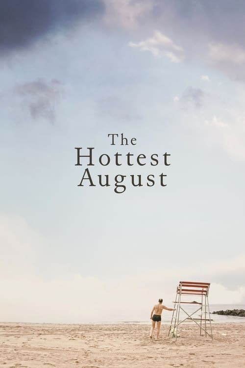 Regarder The Hottest August En Français En Ligne