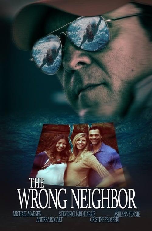 Regarder Le Film The Wrong Neighbor Gratuit En Français