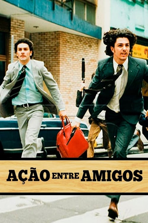 Largescale poster for Ação Entre Amigos