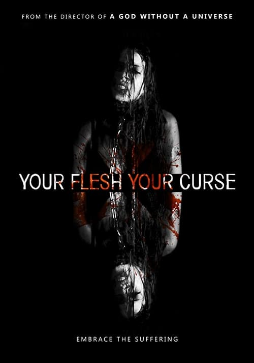 Sledujte Film Your Flesh, Your Curse V Dobré Kvalitě Hd 720p
