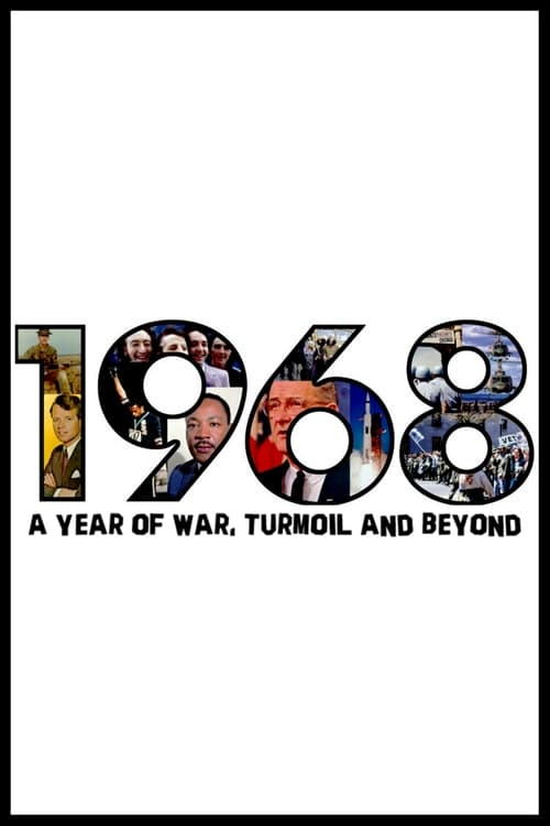 Watch 1968: A Year of War, Turmoil and Beyond Doblado En Español